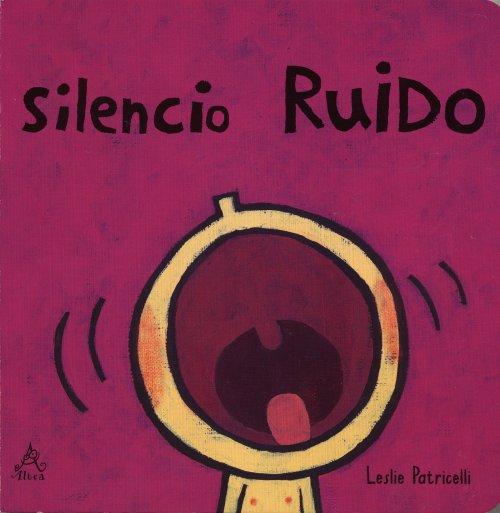 (El silencio es la ausencia de sonido)